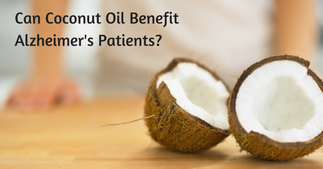 benefits of coconut oil for Alzheimer's